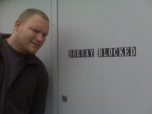 """dorway blocked\"" ?"